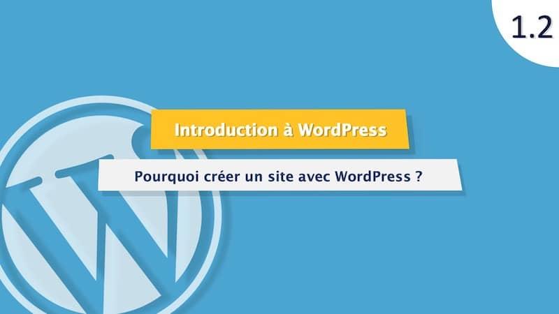 Tutoriel WordPress : Pourquoi choisir WordPress pour son site web