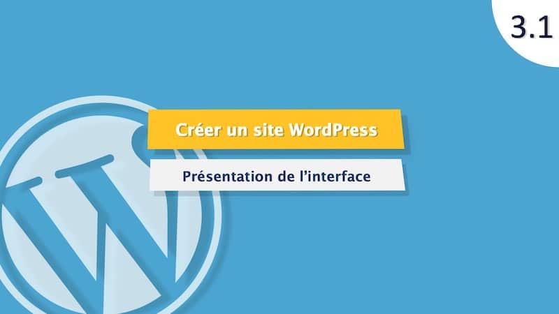 Présentation de l'interface WordPress