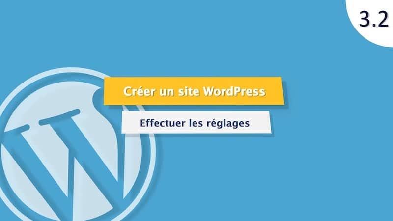 Tutoriel WordPress : configurer le CMS WordPress