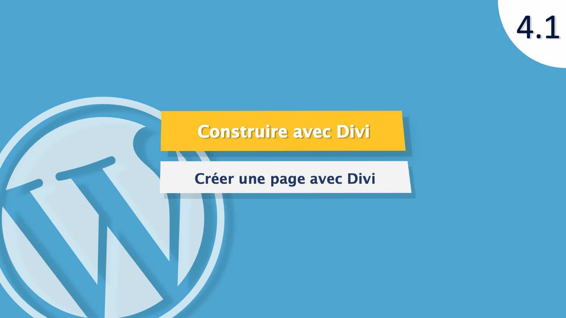 Tutoriel WordPress : créer une page web avec Divi