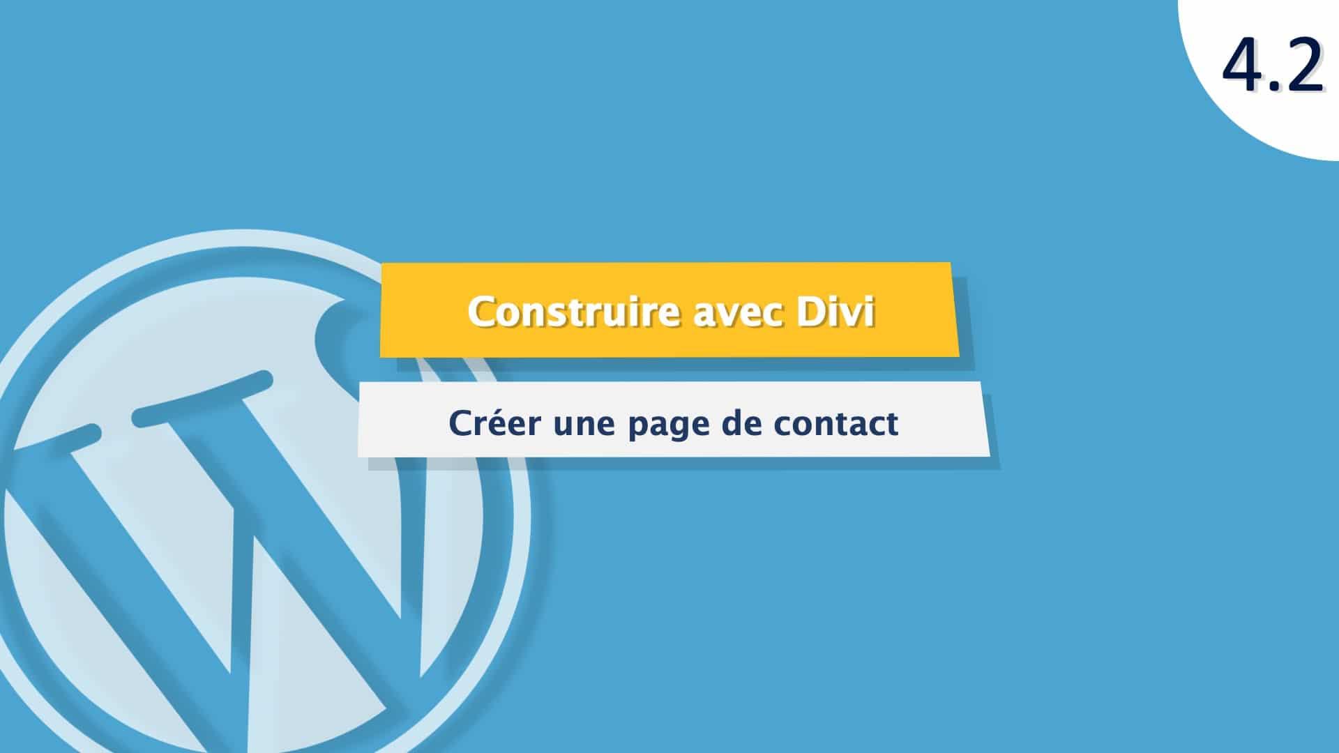 Tutoriel WordPress : créer une page de contact avec WordPress et Divi