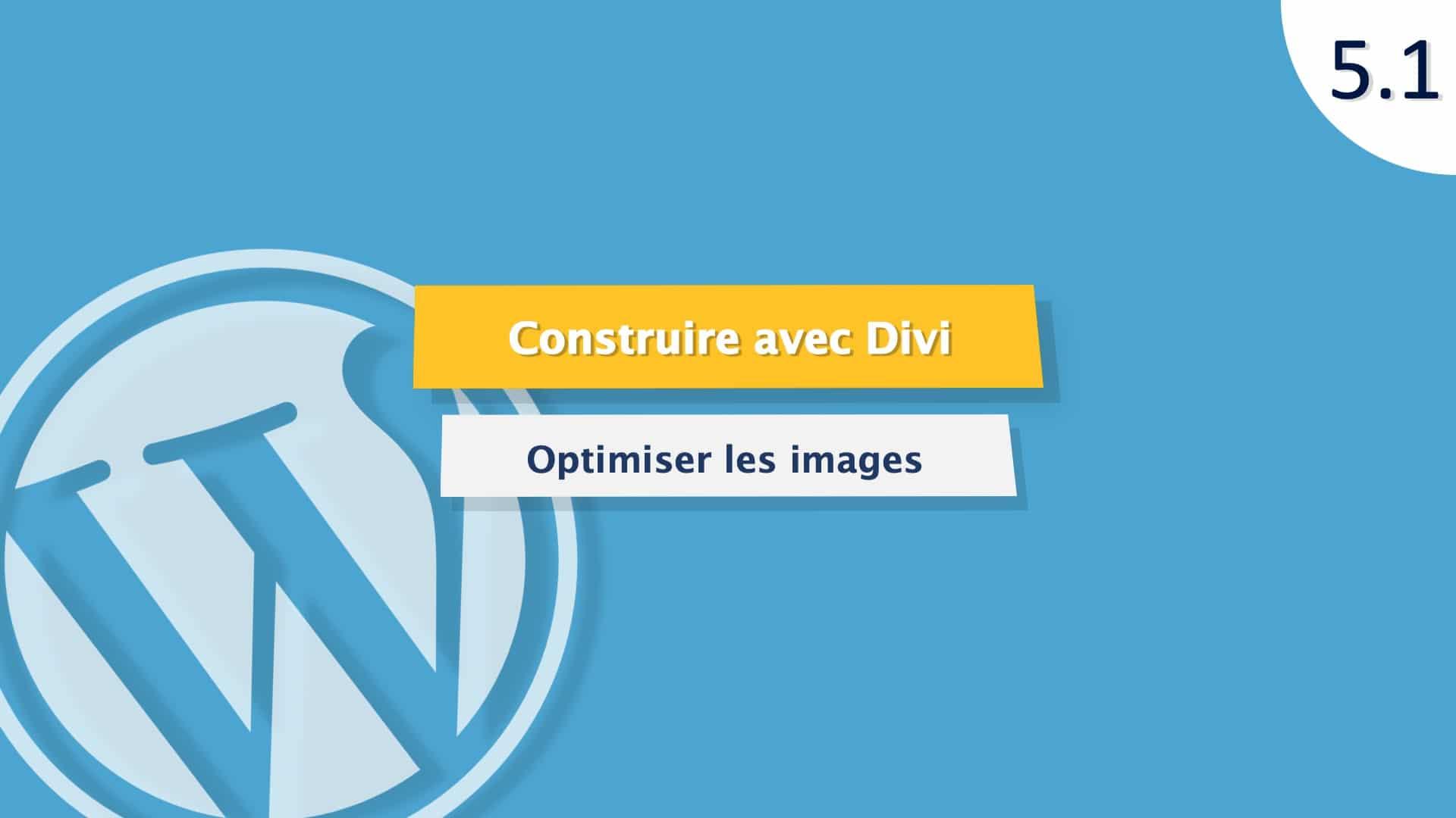 Tutoriel WordPress : Optimiser les images d'un site